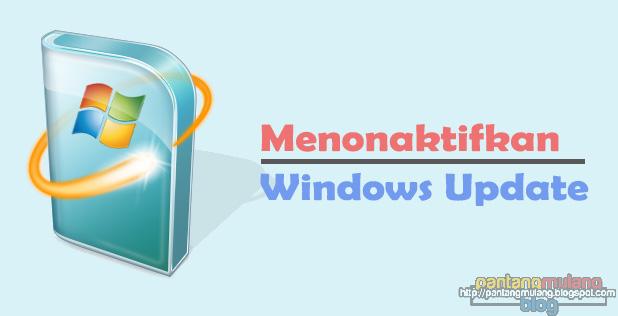 Menonaktifkan Automatic Windows Update