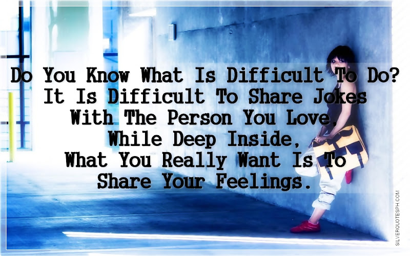 Do You Know What Is Difficult To Do?, Picture Quotes, Love Quotes, Sad Quotes, Sweet Quotes, Birthday Quotes, Friendship Quotes, Inspirational Quotes, Tagalog Quotes