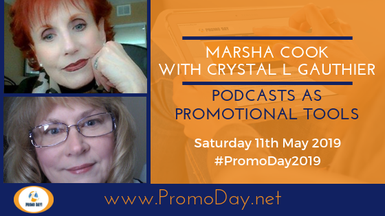 2019 Webinar: Podcasts As Promotional Tools with Marsha Cook and Crystal L. Gauthier