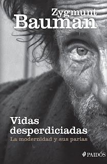 """Vidas desperdiciadas"" - Z. Bauman"
