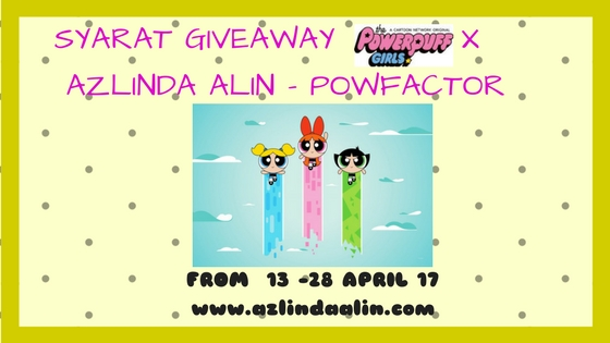 giveaway, powerpuff girls, blossom, bubles, buttercup, barangan powerpuff girls
