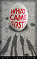 What Came First by Scott Goldstein book cover
