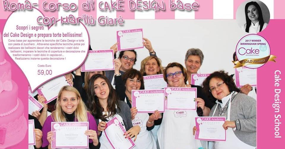 Cake academy sabato 13 gennaio 2018 nuovo corso base di - Corso di design roma ...