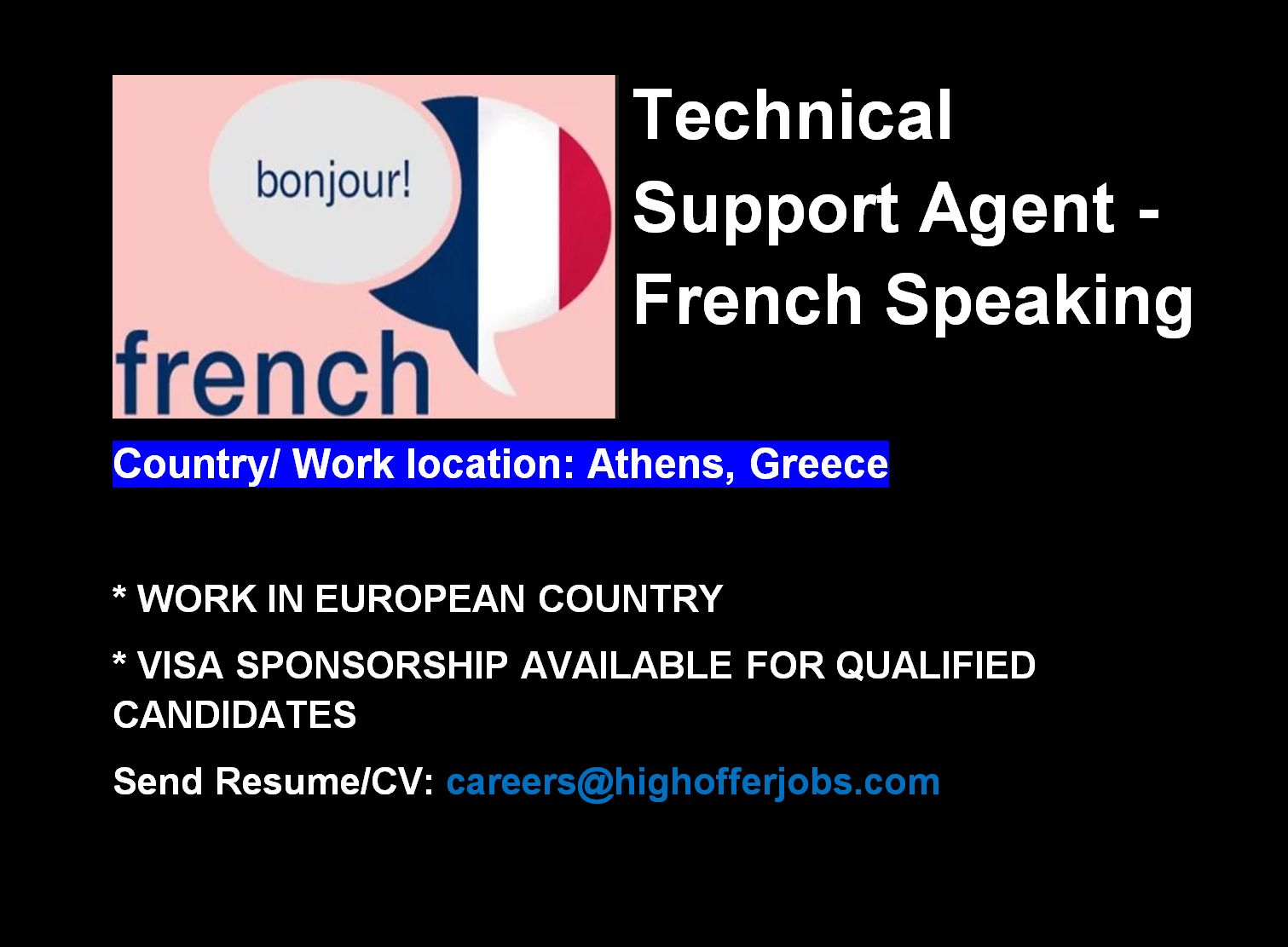 French Speaking Technical Support - Athens At least 3 Mos. Exp