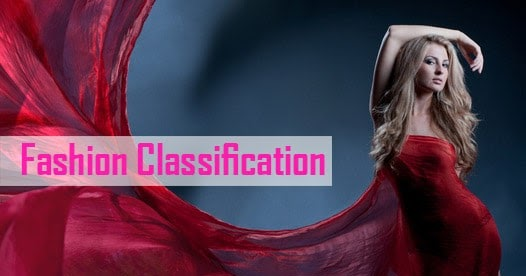 What Is Fashion Classification Of Fashion Textile Learner