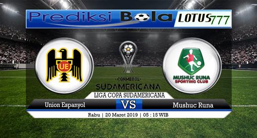 Prediksi Bola Union Espanola vs Mushuc Runa 20 Maret 2019