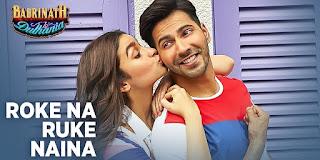 Watch Roke Na Ruke Naina Song feat. Varun Dhawan, Alia Bhatt