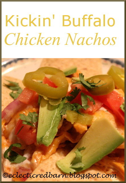 Eclectic Red Barn: Kickin' Chicken Nachos
