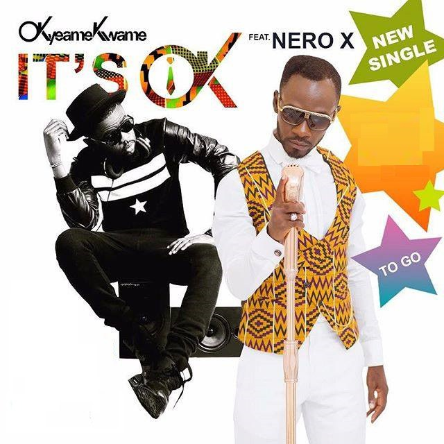 "Brand new: Okyeame Kwame teams up with Nero X on ""Its OK"""