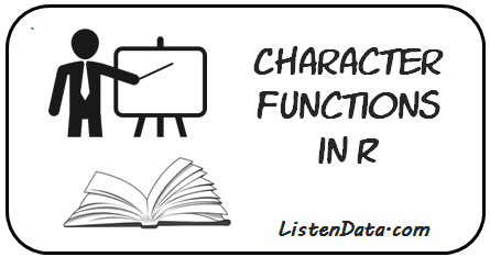 R : Character Functions
