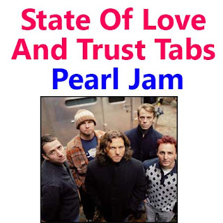 State Of Love And Trust Tabs Pearl Jam - How To Play State Of Love And Trust Pearl Jam Songs On Guitar Tabs & Sheet Online