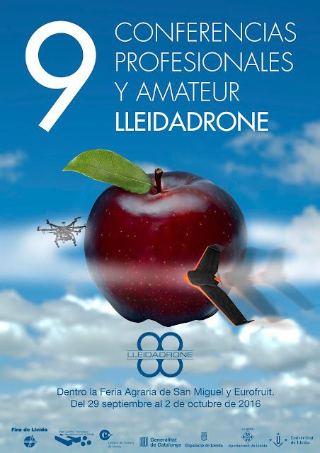 Todo sobre las Novenas Conferencias Profesionales y Amateur de LleidaDrone en la Fira de Sant Miquel 2016