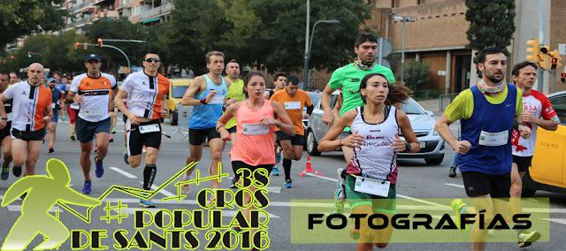 38 Cros Popular de Sants 2016 - Fotografías 1
