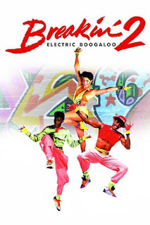 Breakin'2: Electric Boogaloo (1984)