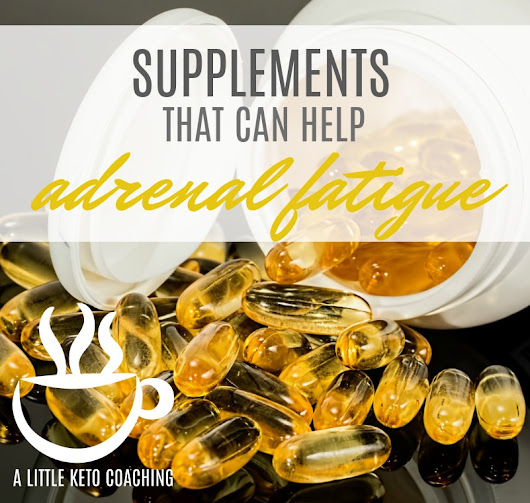 Supplements That Can Help Adrenal Fatigue