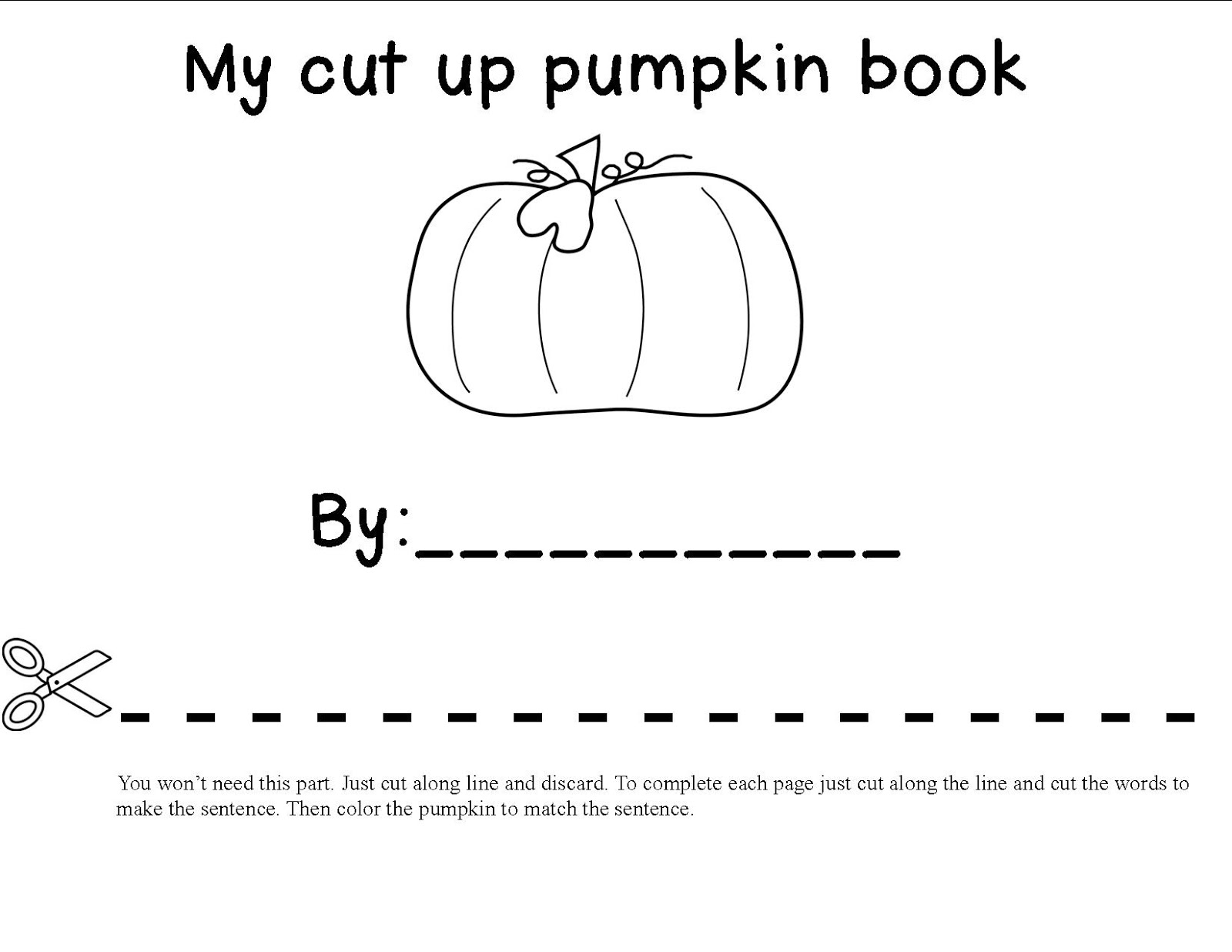 Mrs Bohaty S Kindergarten Kingdom Cut Up Pumpkin Book