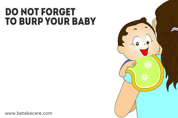 Do Not Forget to Burp Your Baby