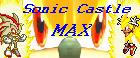 Sonic Castle MAX