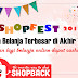 Shopfest Hadir Lagi Tahun Ini Dengan Rangkaian Pesta Belanja Akhir Tahun Dari Shopback.