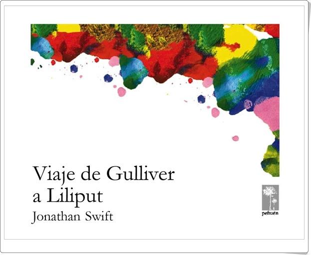 """""""Viaje de Gulliver a Liliput"""" de Jonathan Swift"""