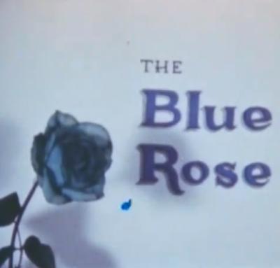 The Blue Rose (1965)