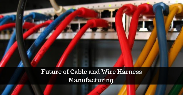 Marvelous Cable And Wire Harness Assembly And Its Benefits Wiring Digital Resources Indicompassionincorg