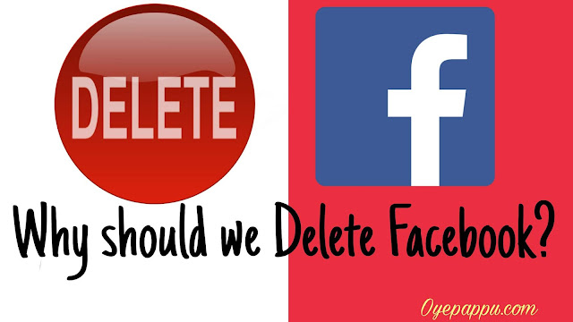Hume facebook kyu delete kar dena chahiye?