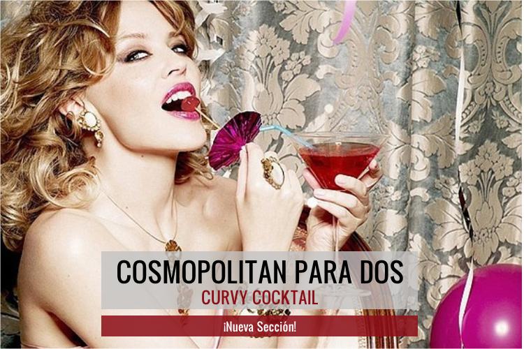 Cosmopolitan para tres · Curvy Cocktail