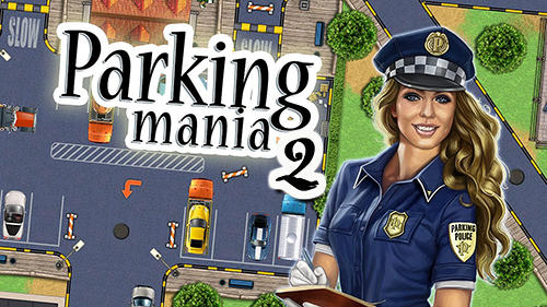 Download Parking Mania 2 V1.0.1472 Apk MOd (Unlimited Money) For Android 2