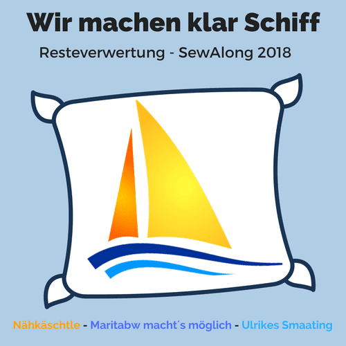 Resteverwertung Sew Along 2018