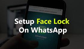 Setup Face Lock On WhatsApp