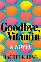 Review: Goodbye, Vitamin by Rachel Khong
