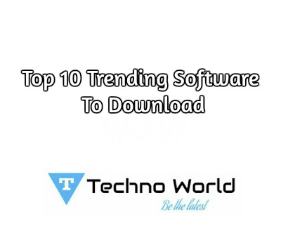 Top 10 Trending Software 2017 (with download link),