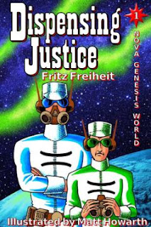 Cover by Matt Howarth of novel Dispensing Justice by Fritz Freiheit