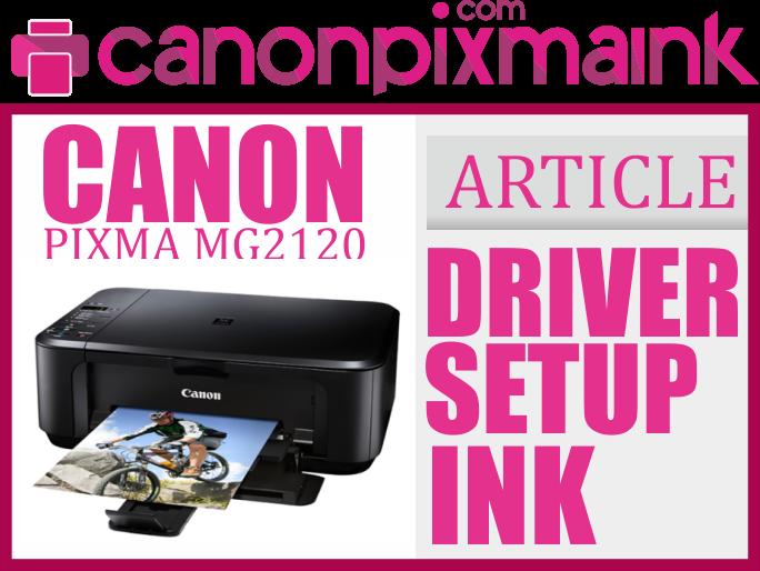 Drivers Canon PIXMA MG2120 Printer XPS