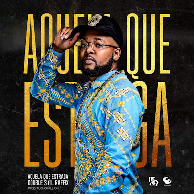 Double S - Aquela Que Estraga ft. Raffix (prod. Tucho Million)Vicente Muzik
