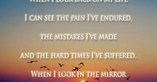 When I Look Back Quotes: When I Look Back On My Life I Can See The Pain I've
