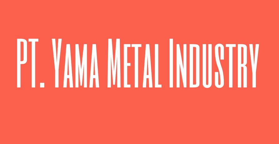 Lowongan Kerja Via Email Kawasan Hyundai - Cikarang PT.Yama Metal