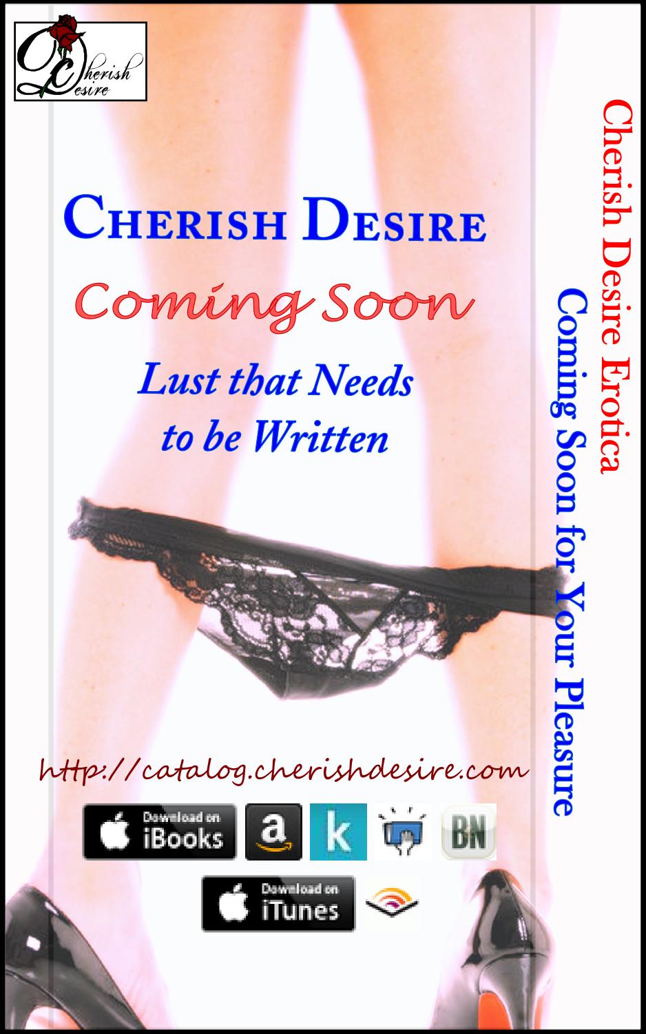 Cherish Desire Erotica, Coming Soon, Max D, erotica
