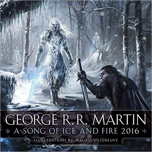 "Меґелі Вилльньов / Magali Villeneuve ""George R.R. Martin: Song of Ice and Fire 2016 Calendar"""