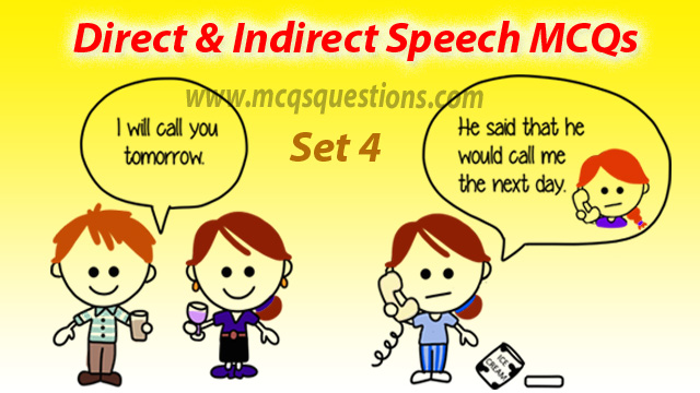 mcq questions on reported speech with answers set 4
