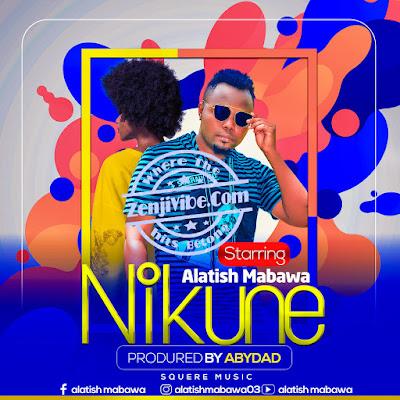 Alatish Mabawa - NIKUNE