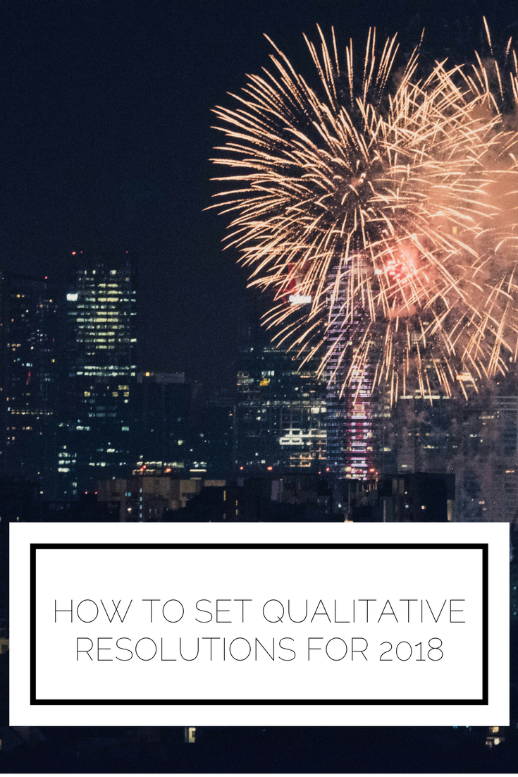 Click to read now or pin to save for later! Now that it's the start of 2018 it's the perfect time to set your goals for the new year. But what if you can't exactly put your goals into numbers and measurements? Here's how to set and meet qualitative goals