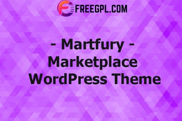 Martfury - WooCommerce Marketplace WordPress Theme Nulled Download Free