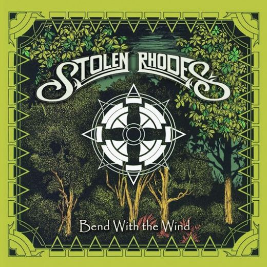 STOLEN RHODES - Bend With The Wind (2016) full