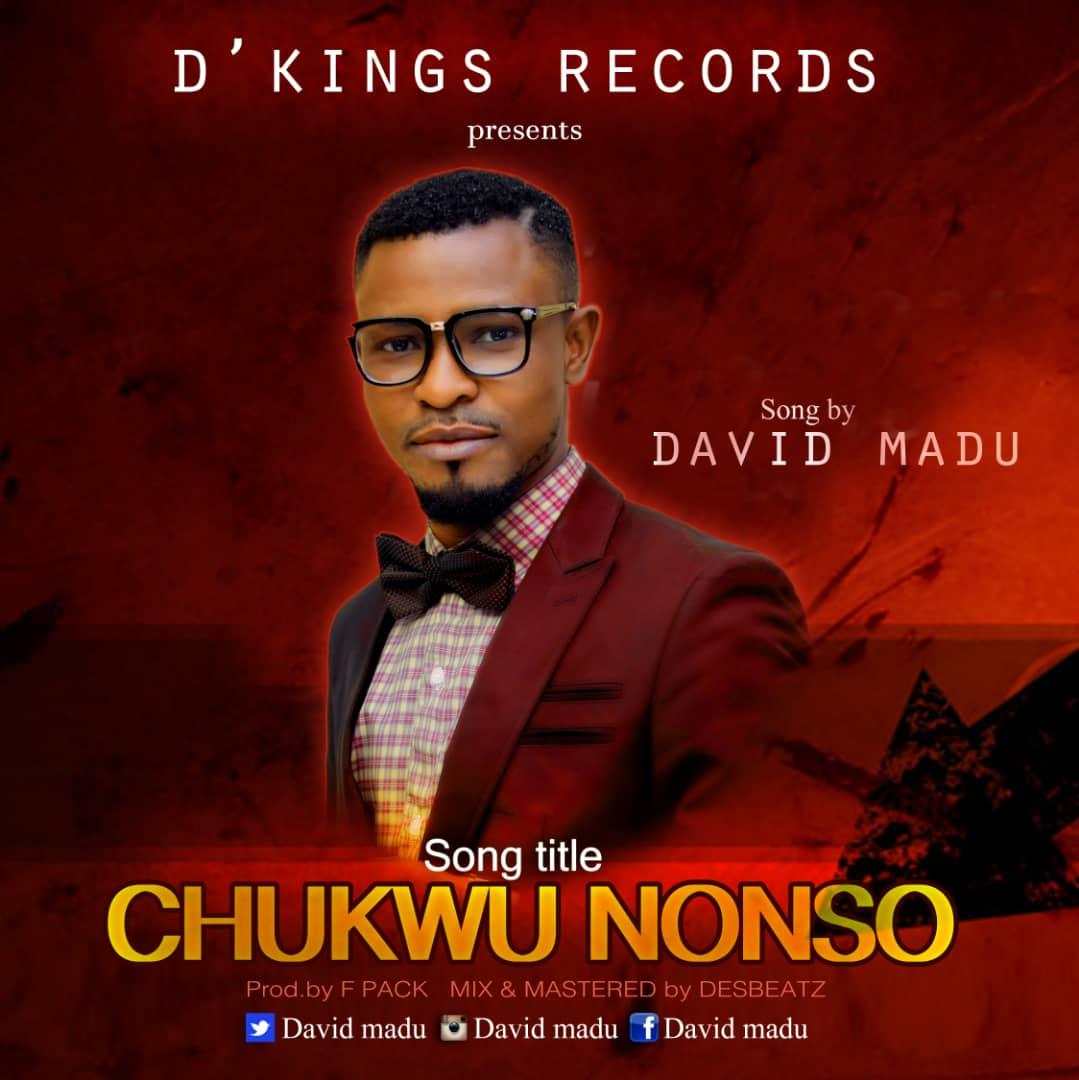 Nigeria's #1 Music Blog: DOWNLOAD David Madu - Chukwu Nonso