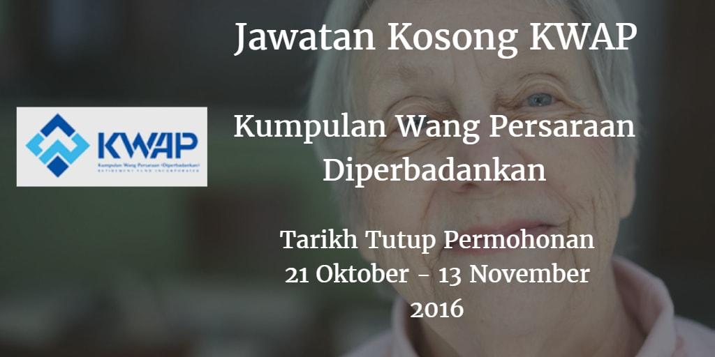 Jawatan Kosong KWAP 21 Oktober - 13 November 2016