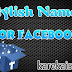 Get stylish name for facebook