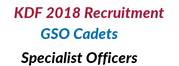 Recruitment for Cadets officers 2018 KDF