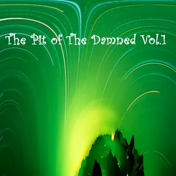 The Pit of the Damned Vol.1